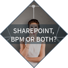 Sharepoint, BPM or both?