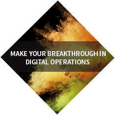 Make your breakthrough in digital operations