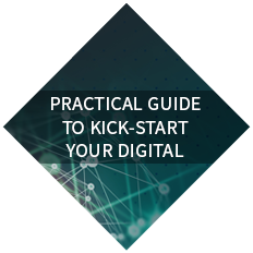Practical Guide to Kick-Start Your Digital Transformation